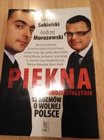 Piękna dwudziestoletnia 12 rozmów o wolnej Polsce
