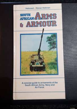 South African Arms and Armour - Helmoed-Romer Heitman