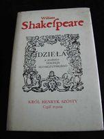 William Shakespeare - Król Henryk Szósty. Część trzecia