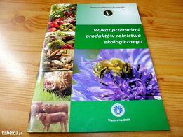 Przetwórnie produktów rolnictwa ekologicznego