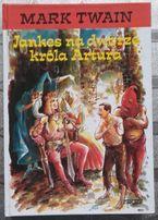 Jankes na dworze króla Artura - Mark Twain