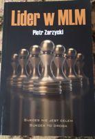 """""""Lider w MLM"""" Piotr Zarzycki"""