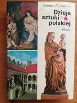Dzieje sztuki polskiej Panorama zjawisk Kębłowski , sztuka polska