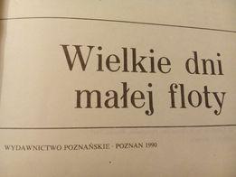 Wielkie dni małej floty - Jerzy Pertek
