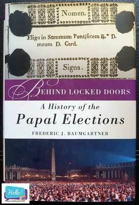 Frederic J. Baumgartner A History of the Papal Elections