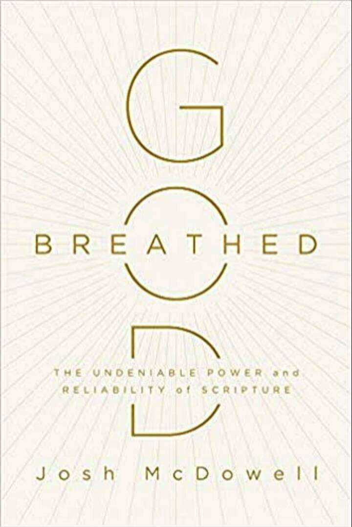 God-Breathed: The Undeniable Power and Reliability of Scripture 0