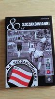 Książka - 80 lat Szczakowianki