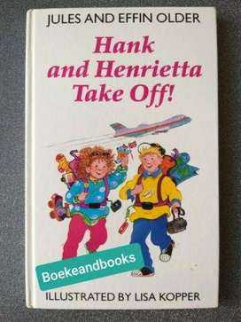 Hank And Henrietta Take Off! - Jules And Effin Older.