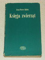 """Książka """"Księga Zwierząt"""" Jean-Pierre Hallet"""