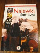 """Książka """"Nalewski domowe"""" 230 przepisów"""