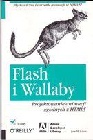 Flash i Wallaby. Projektowanie animacji zgodnych z HTML 5