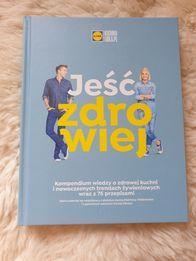 Kuchnia Lidla książka Jeść Zdrowiej Nowa bez folii