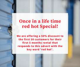 Red hot special on all Storage units
