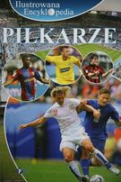 Książka Piłkarze - ilustrowana encyklopedia