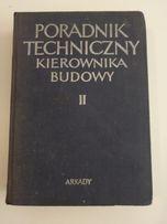 Poradnik Techniczny Kierownika Budowy II wydawnictwo arkady 1970