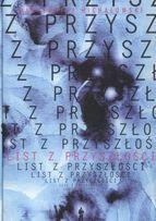 List z przyszłości - Bartłomiej Michałowski