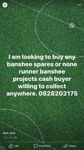 Banshee spares none runners wanted cash buyer
