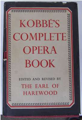 Kobbe's Complete Opera Book  – by Gustav & Earl of Harewood