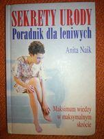 Sekrety Urody. Poradnik dla leniwych. Anita Naik.