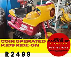 KIDS COIN OPERATED RIDE ON - NOW HALF PRICE