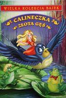 Książka Wielka kolekcja bajek Calineczka i Złota Gęś