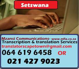 Setswana Transcription and Translation Services Cape Town.