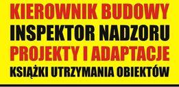 Kierownik Budowy / Inspektor Nadzoru Inwestorskiego