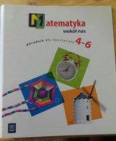 Matematyka wokół nas. Poradnik kl. 4-6