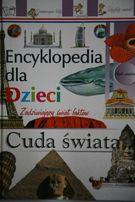 Encyklopedia dla dzieci Cuda świata - zadziwiający świat faktów