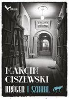 Krüger i Szakal Tom 1 Autor: Marcin Ciszewski