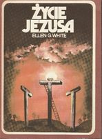 E. White, Życie Jezusa
