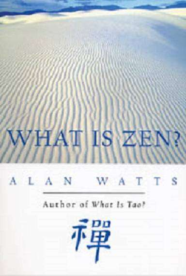 What is Tao? | What is Zen?  by Alan Watts 0