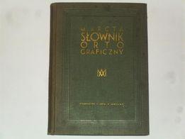 Słownik ortograficzny M. Arcta 1934 r. Unikat