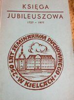250 lat Seminarium Duchownego w Kielcach