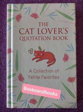 The Cat Lover's Quotation Book - A Collection Of Feline Favorites.