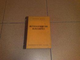 Materiałoznawstwo Włókiennicze, autor B.Beuth, wyd.II , W-wa 1956r.