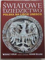 Polska na liście Unesco Światowe Dziedzictwo Album