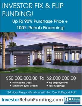 FIX & FLIP FUNDING - 90% PURCHASE & 100% REHAB - Up To $2,000,000.0