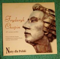 Fryderyk Chopin - Nuty dla Polski - CD 25 minut