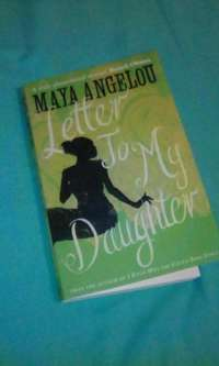 Image of Maya Angelou _ Letter to my daughter