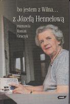 Bo jestem z Wilna - Józefa Hennelowa