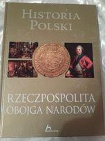 Historia Polski. Rzeczpospolita Obojga Narodów autor: Robert Jaworski