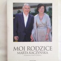 """Marta Kaczyńska - """"MOI RODZICE"""""""