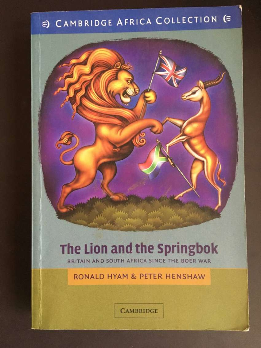 THE LION and THE SPRINGBOK by RONALD HYAM & PETER HENSHAW 0