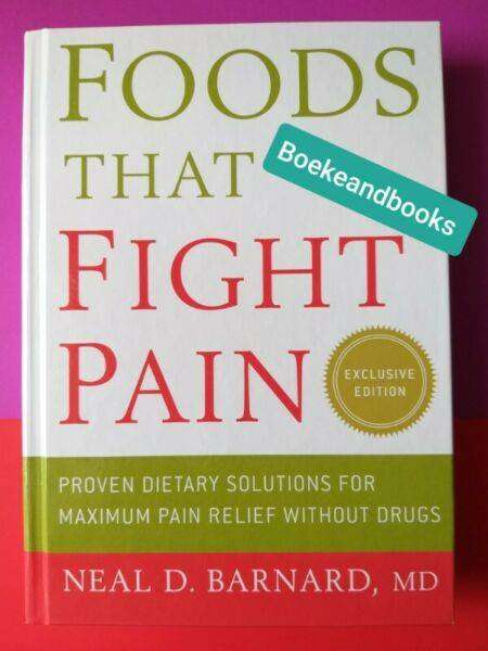 Foods That Fight Pain - Neal D Barnard. 0