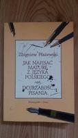 Matura pisanie język polski Płażewski jak napisać maturę