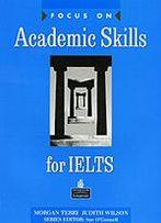 Focus on academic skills on ielts