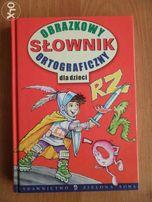 Obrazkowy Słownik Ortograficzny dla dzieci