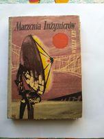 MARZENIA INŻYNIERÓW , autor Willy Ley , Warszawa 1960r.