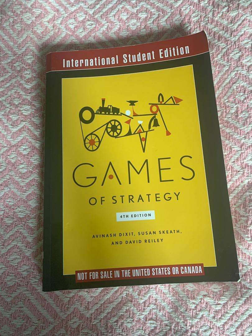 Games of Strategy 4th Edition 0